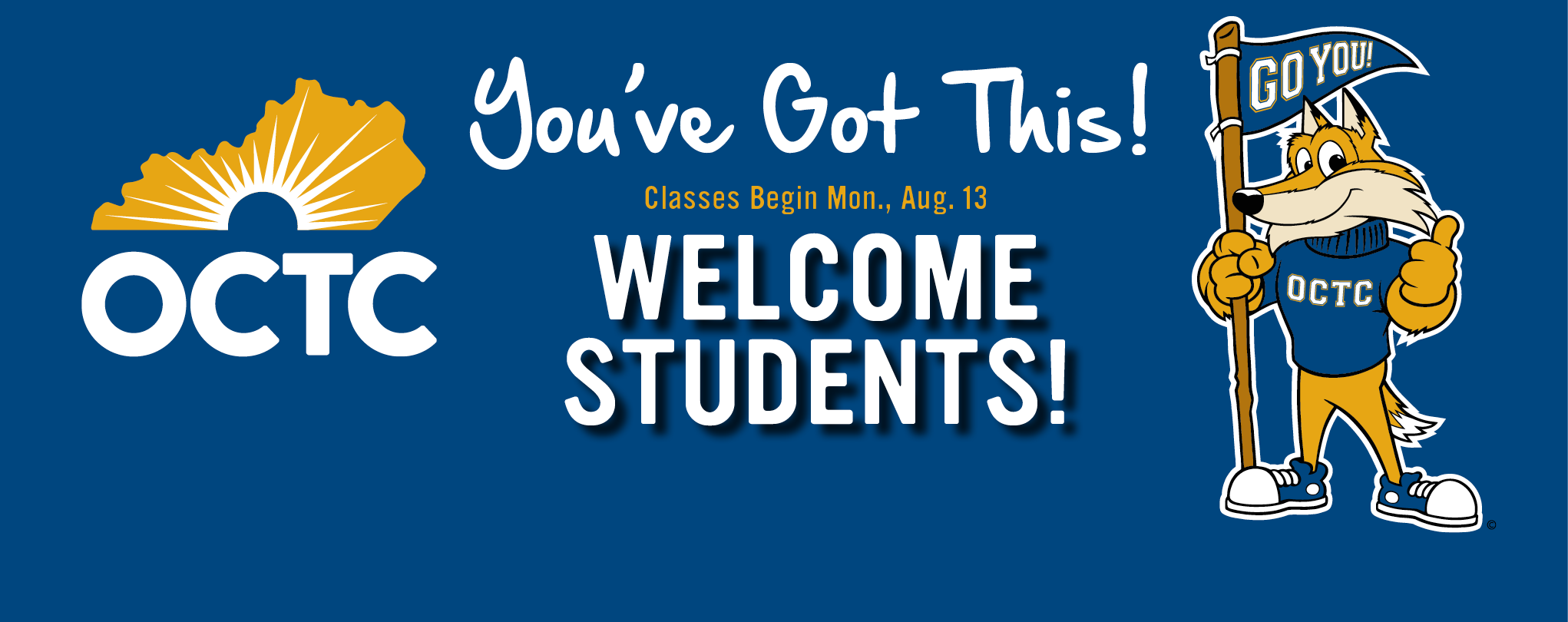 OCTC welcome students banner with OCTC Pathfinder encouraging students